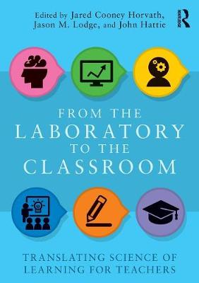 From the Laboratory to the Classroom by Jared Cooney Horvath