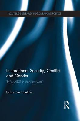 International Security, Conflict and Gender book