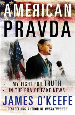 American Pravda by James O'Keefe