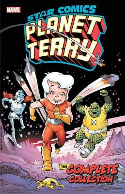 Star Comics: Planet Terry - The Complete Collection by Lennie Herman