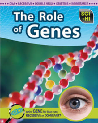 The Role of Genes by Eve Hartman