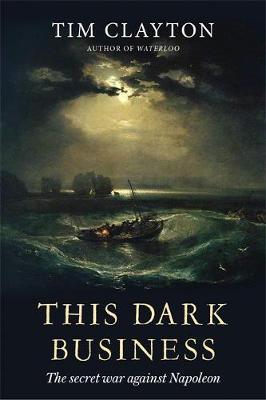 This Dark Business by Tim Clayton
