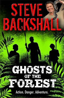 Falcon Chronicles: Ghosts of the Forest by Steve Backshall