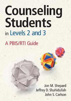 Counseling Students in Levels 2 and 3 by Jon M. Shepard