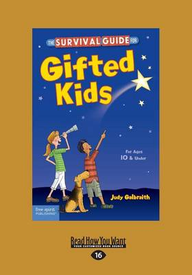 The The Survival Guide for Gifted Kids: For Ages 10   Under (Revised   Updated 3rd Edition) by Judy Galbraith