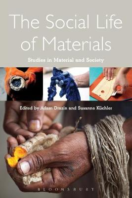 The Social Life of Materials by Adam Drazin