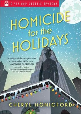 Homicide for the Holidays by Cheryl Honigford
