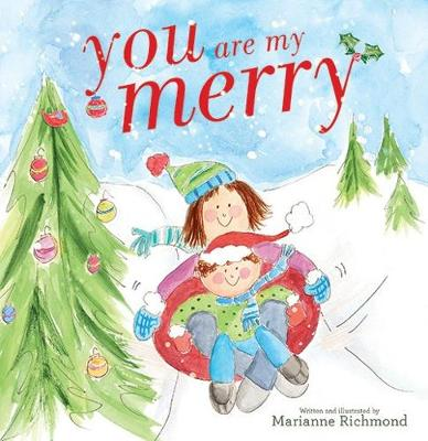 You Are My Merry by Marianne Richmond