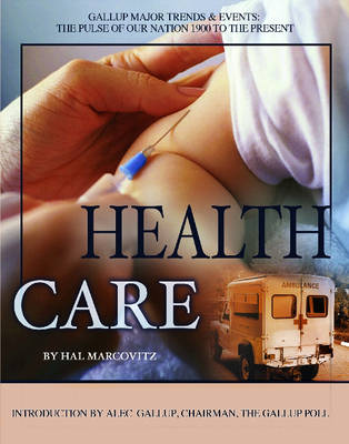 Health Care by Hal Marcovitz