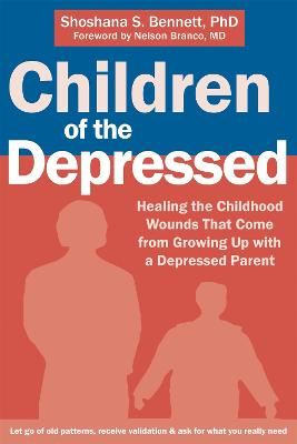 Children of the Depressed by Shoshana S. Bennett