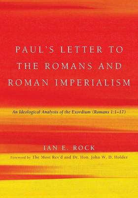 Paul's Letter to the Romans and Roman Imperialism book