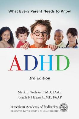 ADHD by Wolraich Mark Md Faap Hagan Joseph F Md Faap
