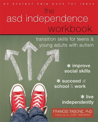 The ASD Independence Workbook by Francis Tabone