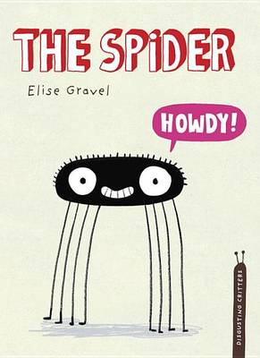 The Spider by Elise Gravel