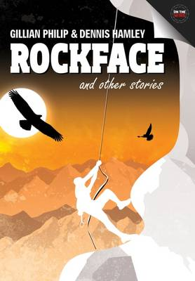 Rockface and Other Stories by Gillian Philip