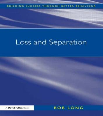 Loss and Separation by Rob Long