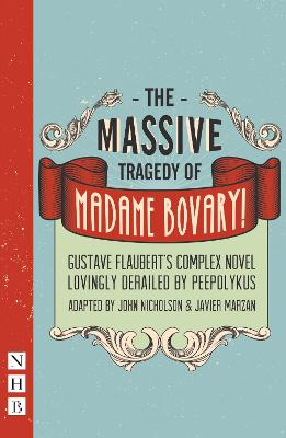 Massive Tragedy of Madame Bovary by Gustave Flaubert