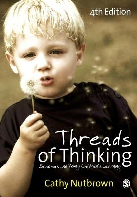 Threads of Thinking by Cathy Nutbrown