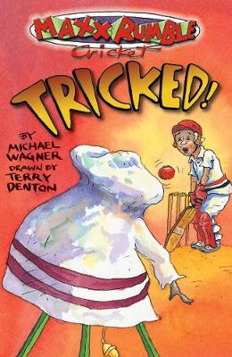 Maxx Rumble Cricket 8: Tricked by Michael Wagner