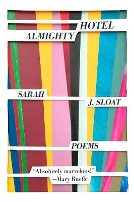 Hotel Almighty by Sarah J. Sloat