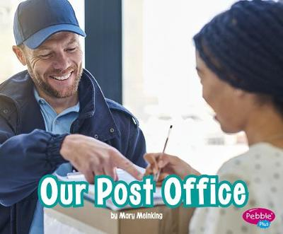 Our Post Office by Mary Meinking