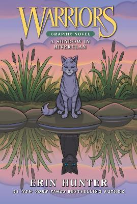 Warriors: A Shadow in RiverClan book