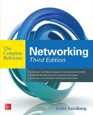 Networking The Complete Reference, Third Edition by Bobbi Sandberg