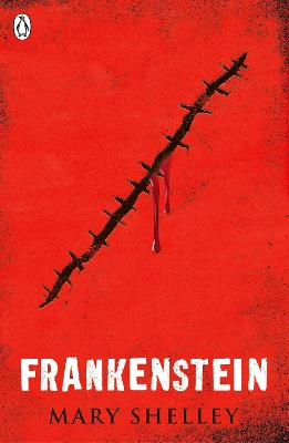 Frankenstein by Mary Shelley