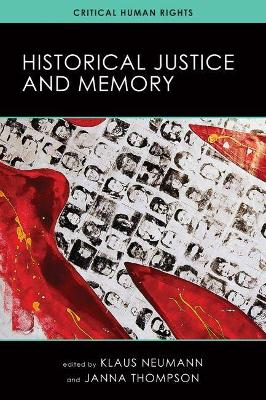Historical Justice and Memory by Klaus Neumann