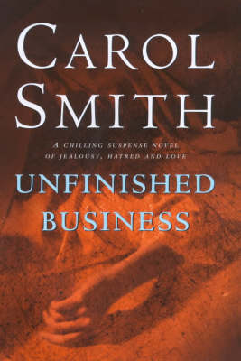 Unfinished Business by Carol Smith