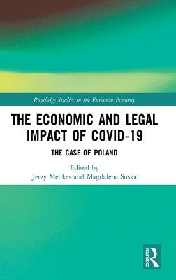 The Economic and Legal Impact of Covid-19: The Case of Poland book