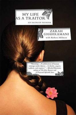 My Life as a Traitor by Zarah Ghahramani