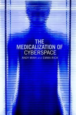 Medicalization of Cyberspace book