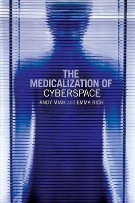 Medicalization of Cyberspace book