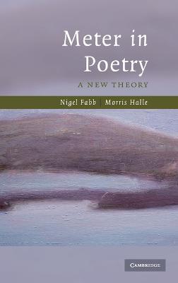 Meter in Poetry by Nigel Fabb