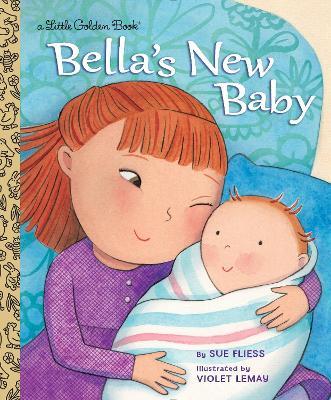 Bella's New Baby by Sue Fliess