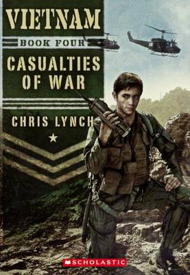 Casualties of War; Vietnam Book Four by Chris Lynch