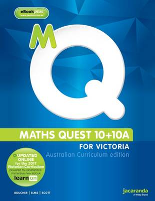 Maths Quest 10+10a for Victoria Australian Curriculum Edition & LearnON by Kylie Boucher