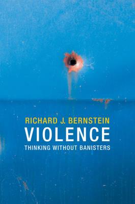 Violence by Richard J. Bernstein