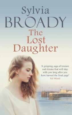 The Lost Daughter by Sylvia Broady