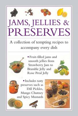 Jams, Jellies & Preserves book