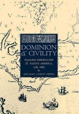 Dominion and Civility by Michael Leroy Oberg