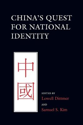 China's Quest for National Identity by Lowell Dittmer