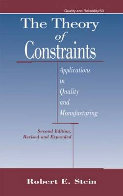 The Theory of Constraints by Robert E. Stein