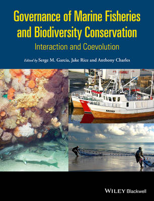 Governance of Marine Fisheries and Biodiversity Conservation by Serge M. Garcia