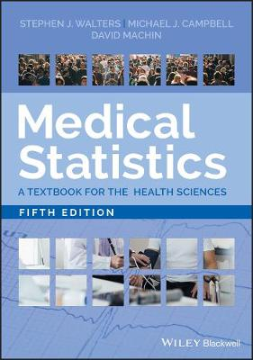 Medical Statistics: A Textbook for the Health Sciences book
