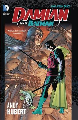 Damian: Son of Batman Deluxe Edition HC by Grant Morrison