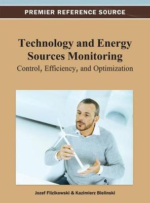 Technology and Energy Sources Monitoring by Jozef Flizikowski