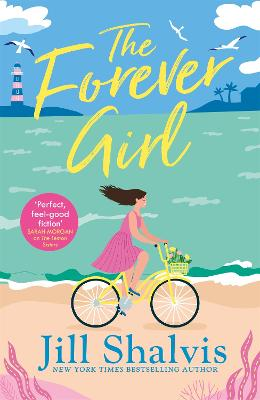 The Forever Girl: A new piece of feel-good fiction from a bestselling author book