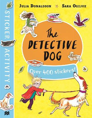 The The Detective Dog Sticker Book by Julia Donaldson